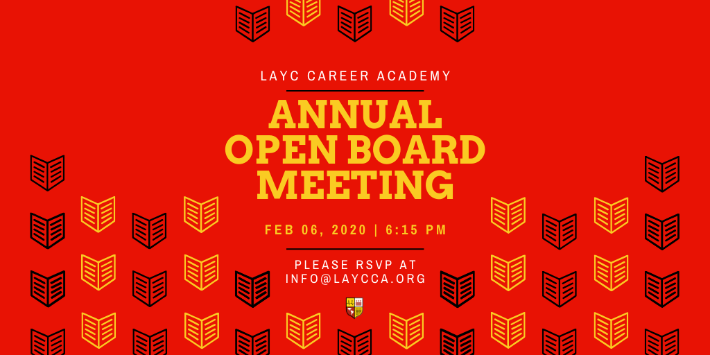 LAYC Career Academy Annual Open Board Meeting
