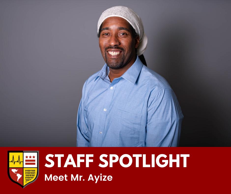 Staff Spotlight: Meet Mr. Ayize